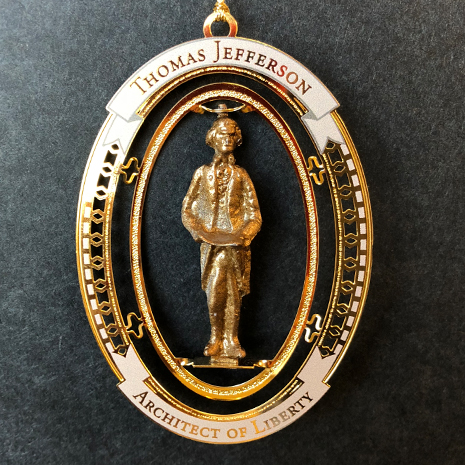 """The fifth in the series of ornaments for 2016 was a commemorative tribute to Thomas Jefferson, """"Architect of Liberty""""."""